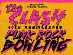 A poster for Punk Rock Bowling YYC The Clash Celebration