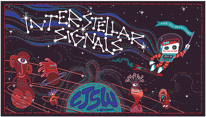 A graphic of a space man and the words, Interstellar Signals CJSW