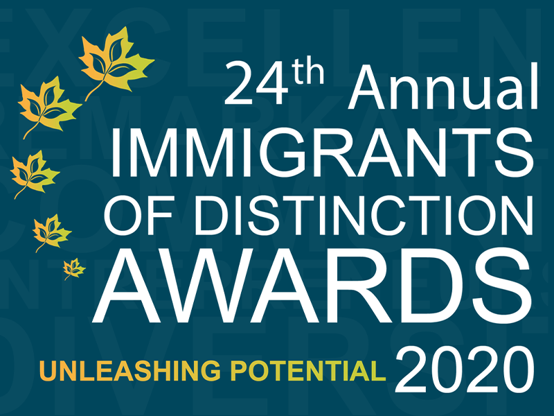24th Annual Immigrants of Distinction Awards 2020: Unleashing Potential