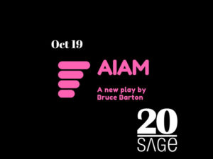 A graphic promoting A.I. AM, a first reading at Sage's 20th Birthday!
