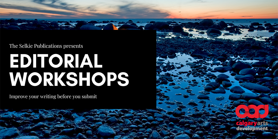 The Selkie Publications presents – Editorial Workshops – Improve your writing before you submit