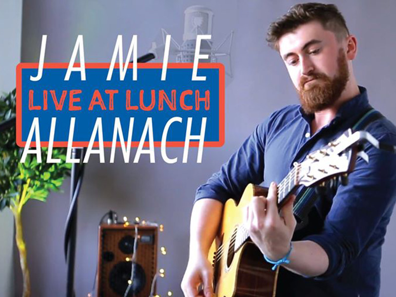 A graphic for Live at Lunch with Jamie Allanach