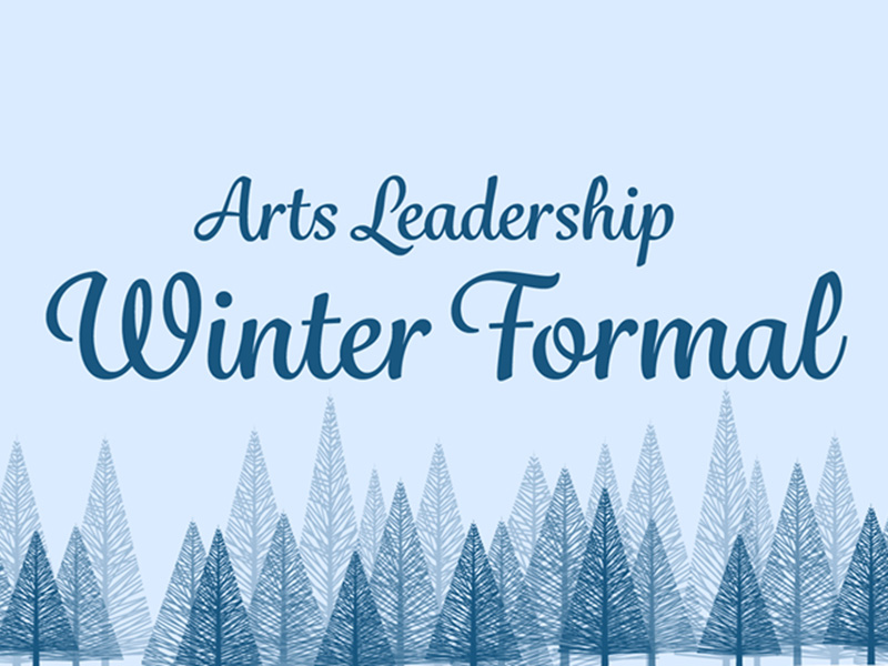 A graphic for the Arts Leadership Winter Formal