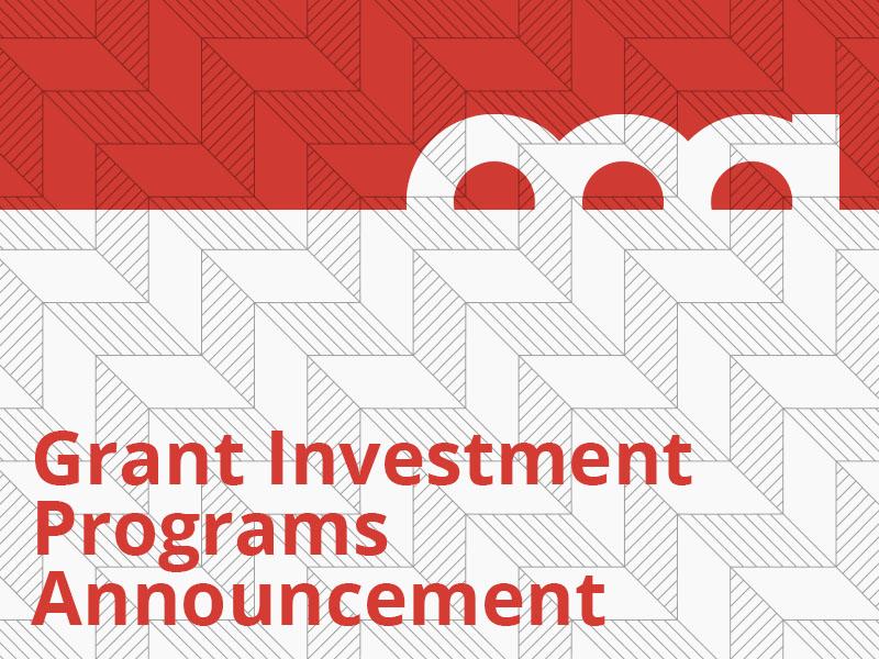 Grant Investment Programs Announcement graphic
