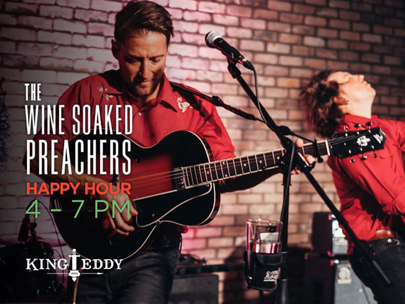 A graphic for The Wine Soaked Preachers Happy Hour at the King Eddy
