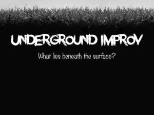 A graphic for Underground Improv