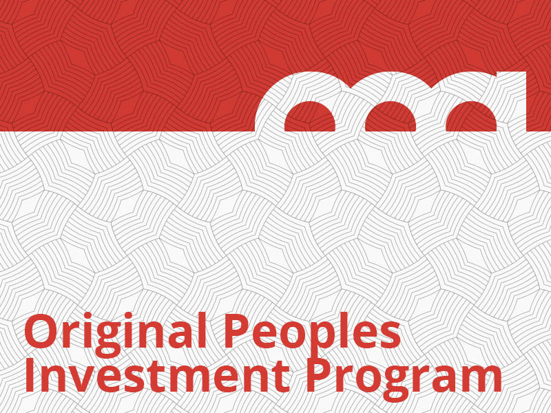 A graphic that says Original Peoples Investment Program