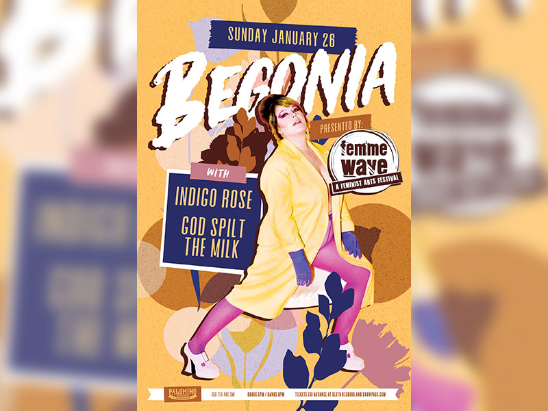 A poster for Begonia, Indigo Rose & God Spilt The Milk at The Palomino