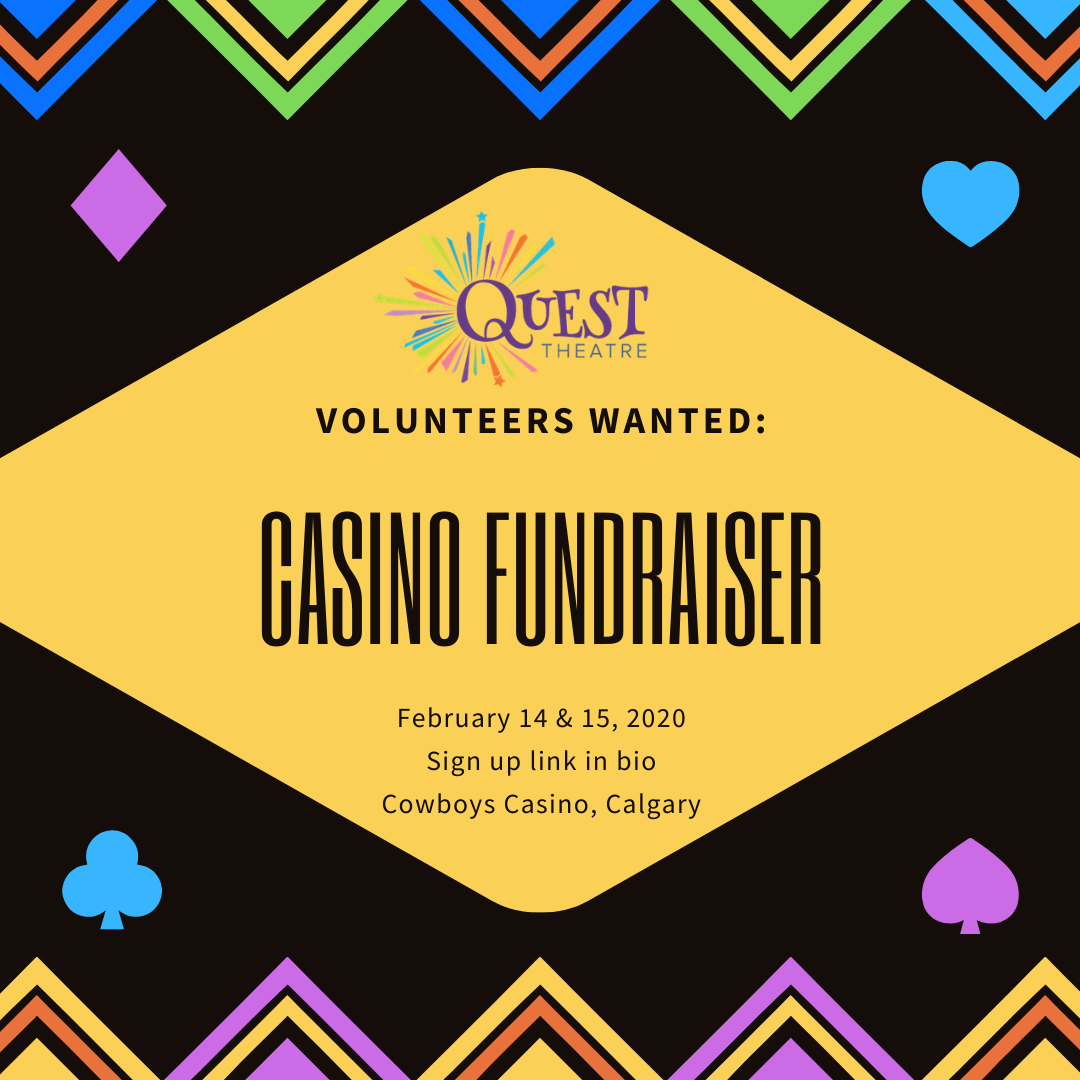 A graphic promoting the need for volunteers for Quest Theatre's upcoming casino