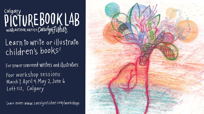 A graphic for Picture Book Lab with author and artist Carolyn Fisher