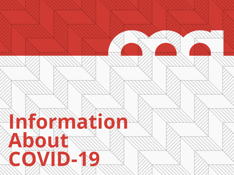 A graphic that says Information About COVID-19