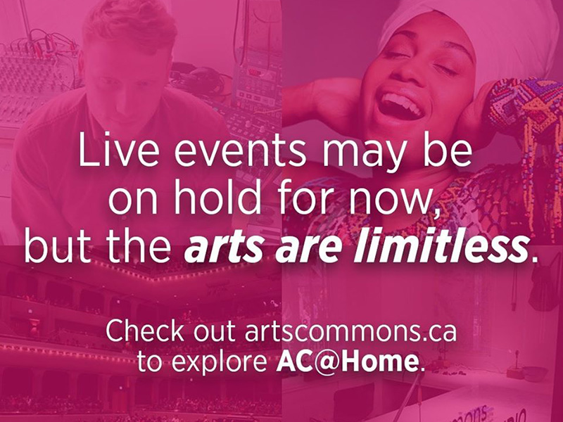 Live events may be on hold for now, but the arts are limitless