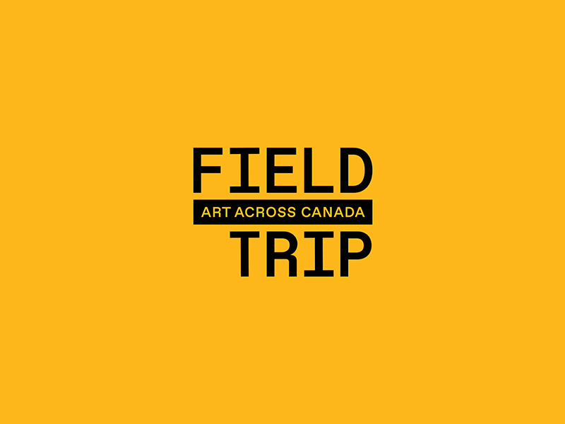 A graphic for Field Trip: Art Across Canada