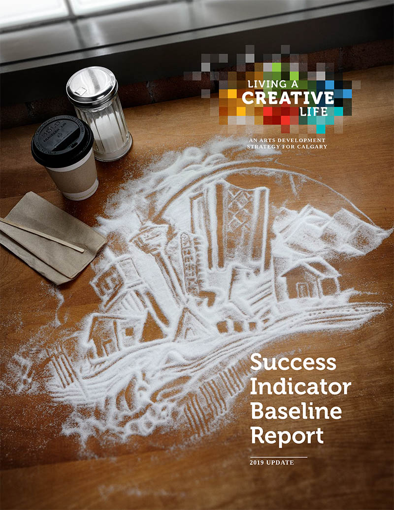 Living a Creative Life: Success Indicator Baseline Report 2019 update cover