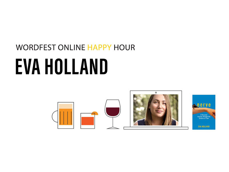 A graphic for Wordfest Online Happy Hour with Eva Holland