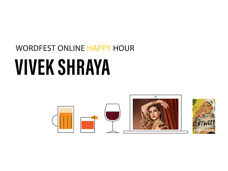 A graphic for Wordfest Online Happy Hour with Vivek Shraya