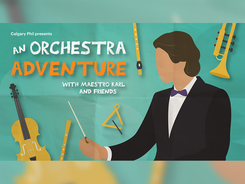 A graphic for An Orchestra Adventure with the Calgary Philharmonic Orchestra