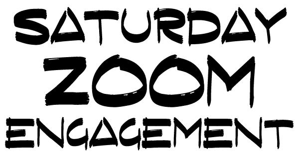 Saturday Zoom Engagement graphic