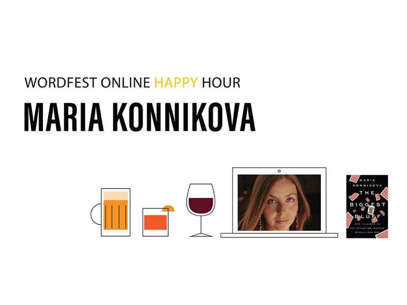 A graphic for Wordfest Online Happy Hour with Maria Konnikova
