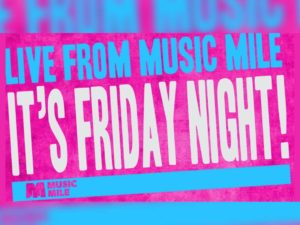 an image promoting Music Mile Friday Night
