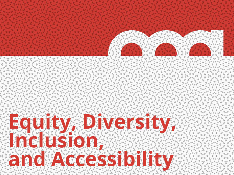 Equity, Diversity, Inclusion, and Accessibility graphic