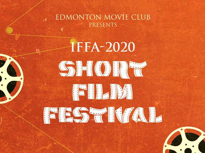 Edmonton Movie Club Presents IFFA 2020 Short Film Festival graphic