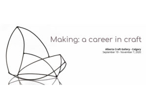 A graphic for Making: a career in craft