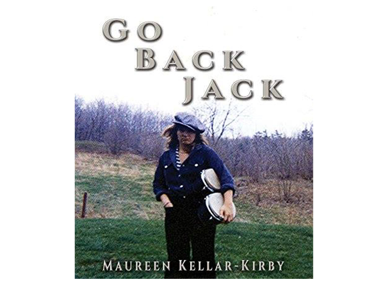 The cover of Go Back Jack by Maureen Kellar-Kirby