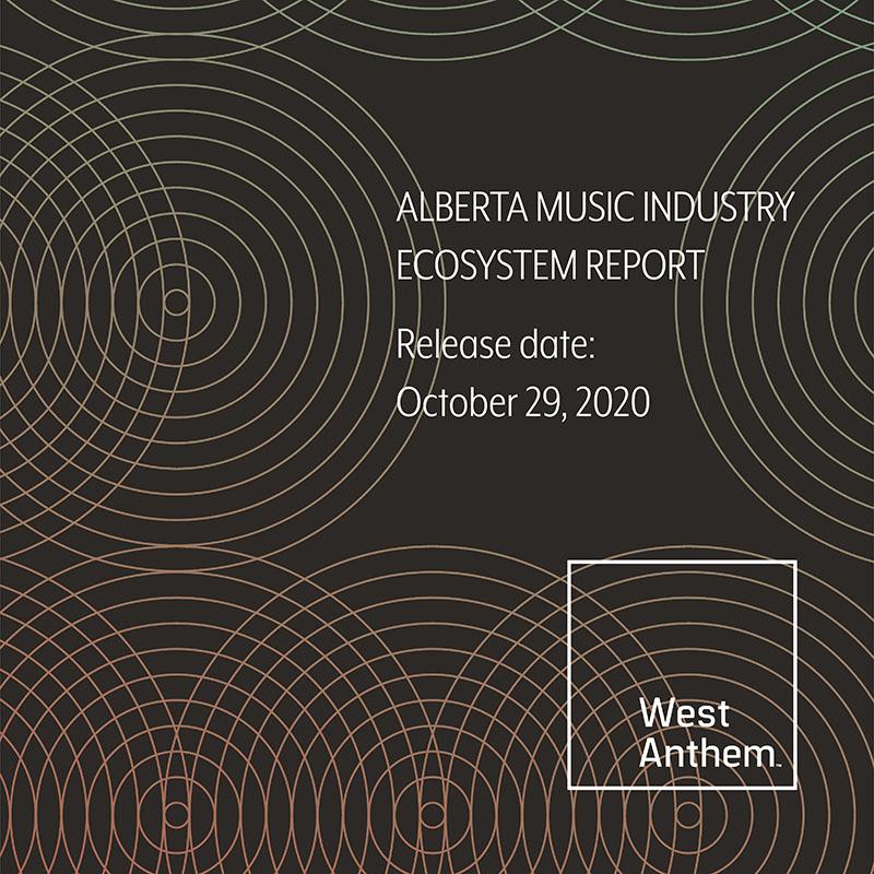 Alberta Music Industry Ecosystem Report release date October 29, 2020