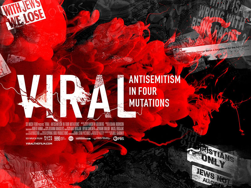 A poster for Viral: Antisemitism In Four Mutations