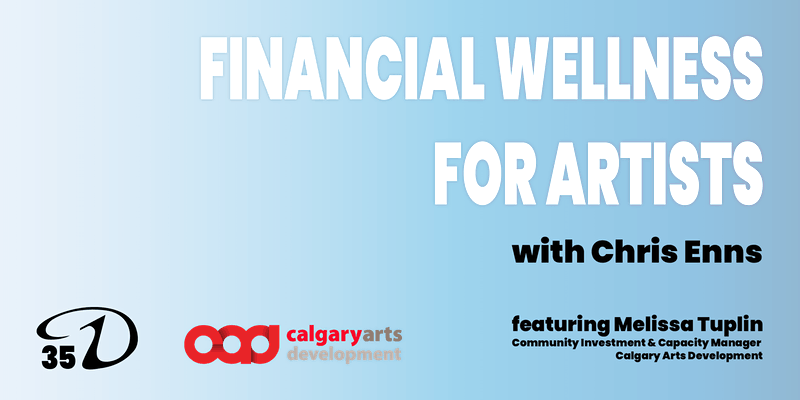 Financial Wellness for Artists Workshop graphic