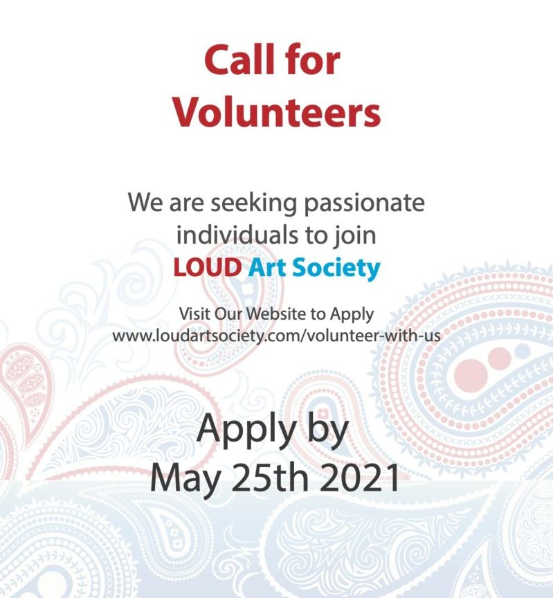 We are seeking passonate indivduals to join the Loud Art Society. Apply by May 25, 2021.