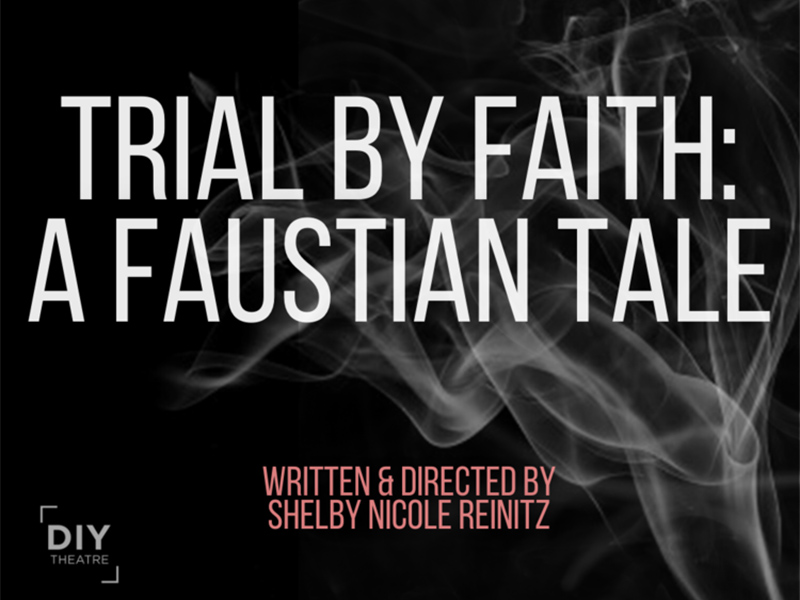 A graphic for Trial by Faith: A Faustian Tale