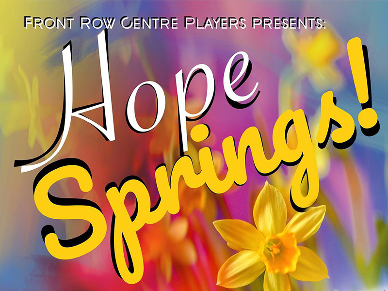 A graphic for Hope Springs at Front Row Centre
