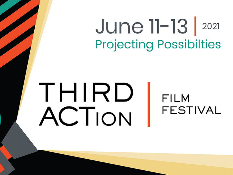 A poster for the 2021 THIRD ACTion Film Festival