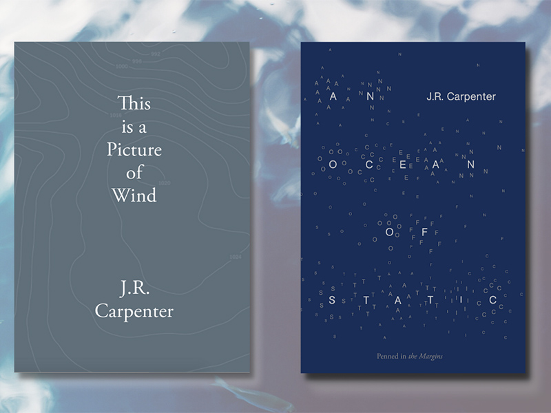 Covers of An Ocean of Static and This is a picture of Windworking by J. R. Carpenter