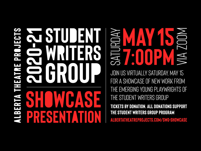 A graphic for Alberta Theatre Projects' Student Writers Group Showcase