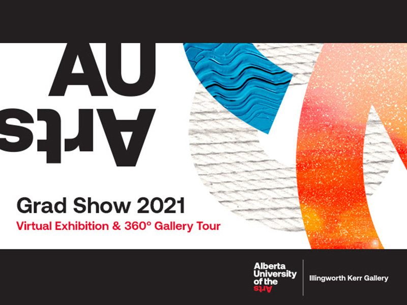 A graphic for the 2021 AUArts Grad Show