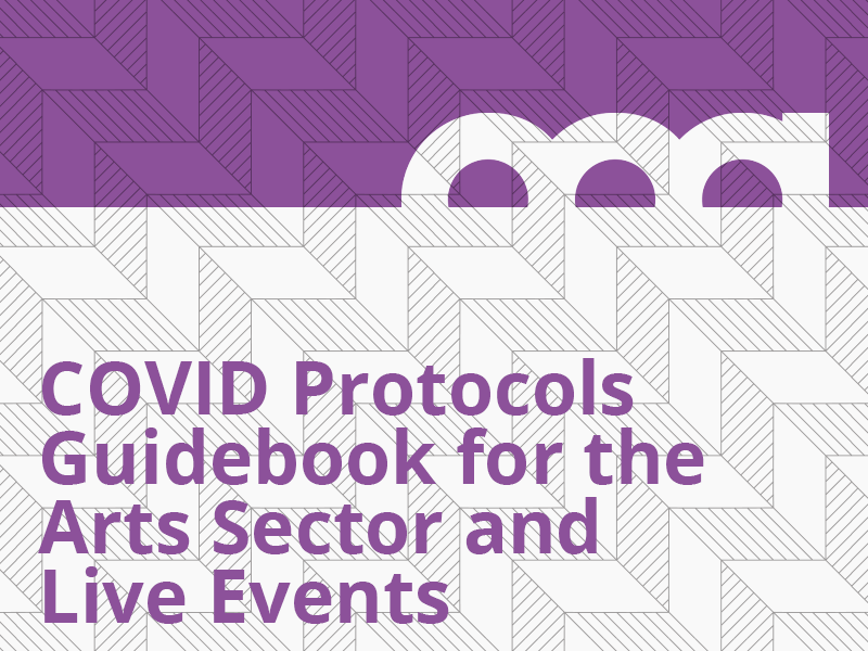 A graphic for the COVID Protocols Guidebook for the Arts Sector and Live Events publication