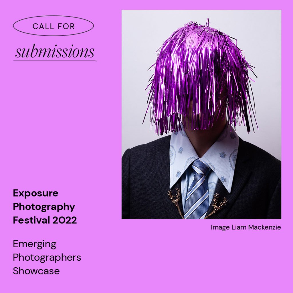 Exposure Photography Festival 2022 – Call for Submissions