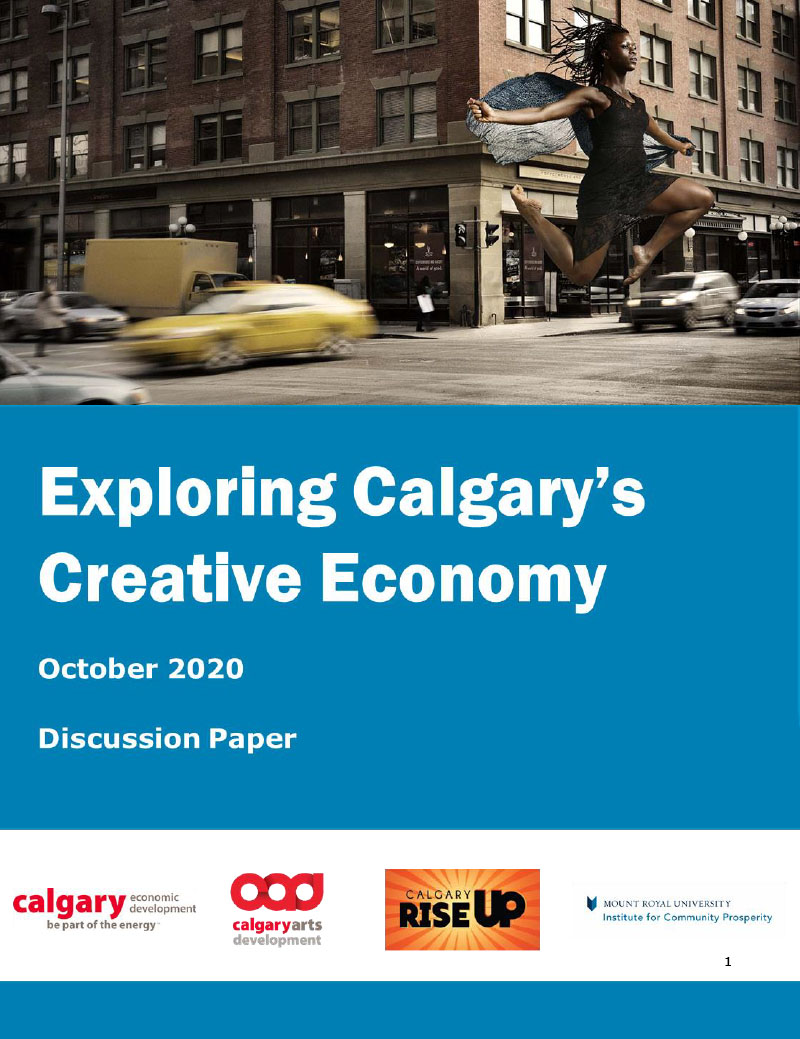 The cover of the Exploring Calgary's Creative Economy discussion paper