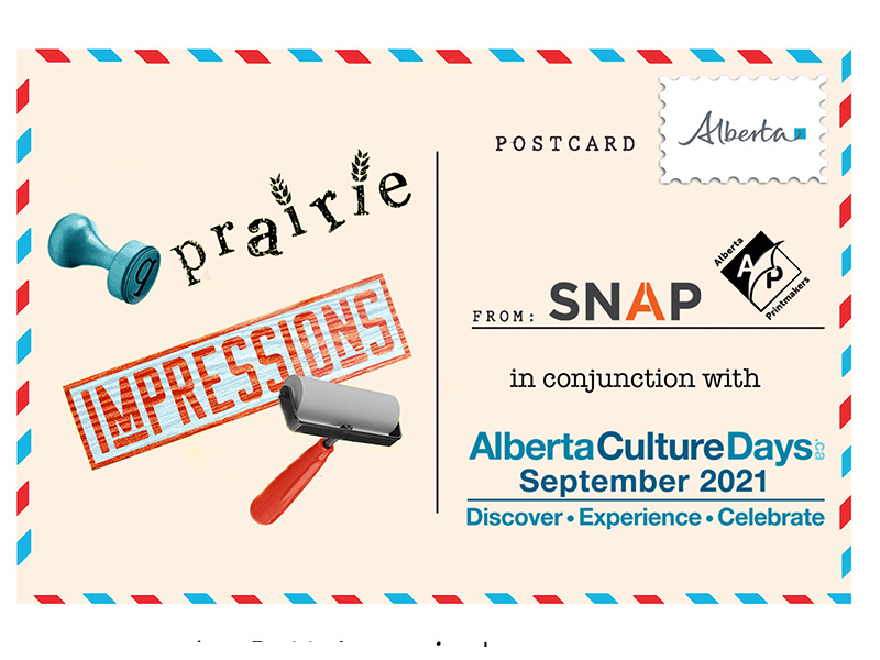 A graphic for Prairie Impressions 2021 with Alberta Printmakers and SNAP