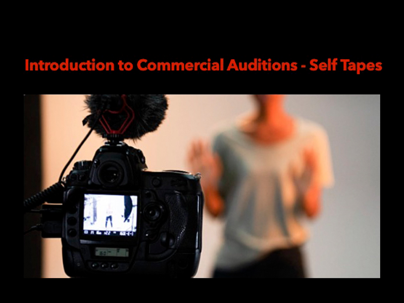 Introduction to Commercial Auditions — Self Tapes